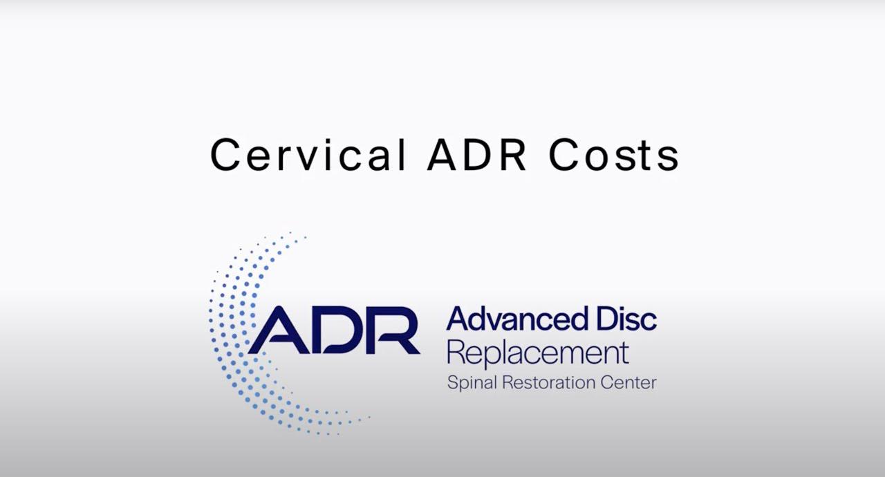 Cervical ADR Costs