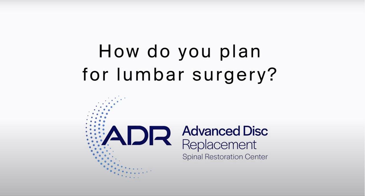 How Do You Plan For Lumbar Surgery?
