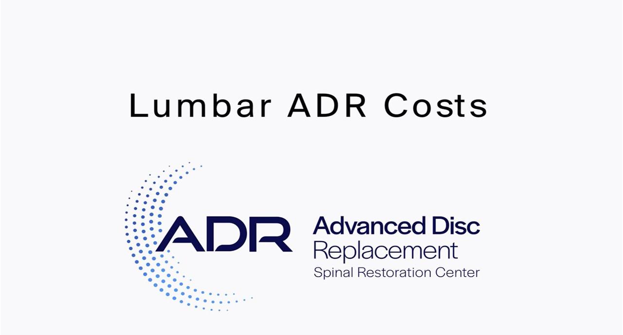 Lumbar ADR Costs