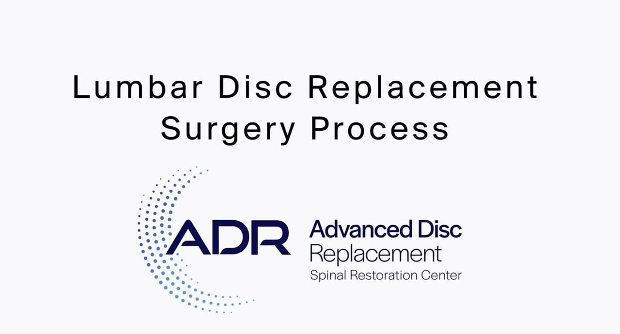 Lumbar Disc Replacement Surgery Process