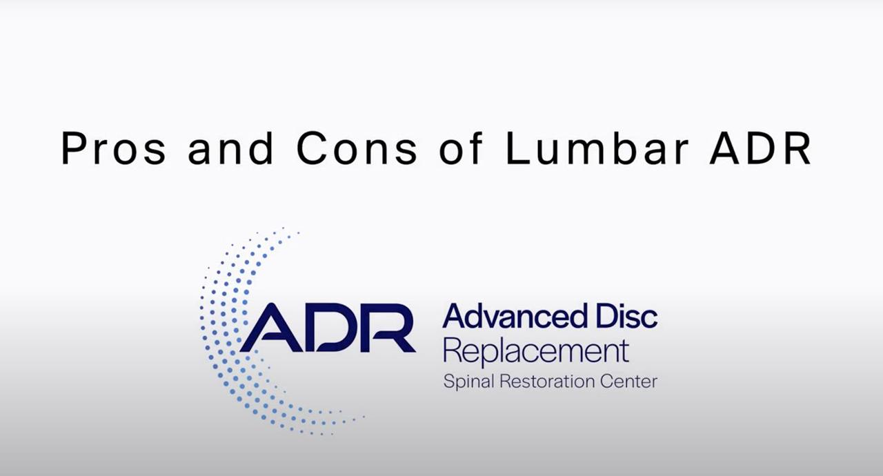 Pros Cons Of Lumbar ADR